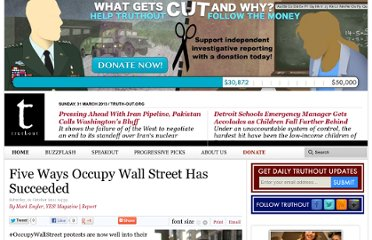 http://truth-out.org/index.php?option=com_k2&view=item&id=3709:five-ways-occupy-wall-street-has-succeeded