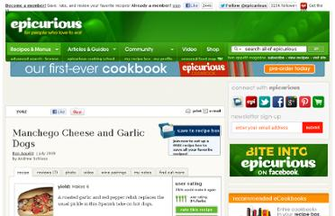 http://www.epicurious.com/recipes/food/views/Manchego-Cheese-and-Garlic-Dogs-353786