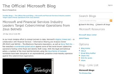 http://blogs.technet.com/b/microsoft_blog/archive/2012/03/25/microsoft-and-financial-services-industry-leaders-target-cybercriminal-operations-from-zeus-botnets.aspx