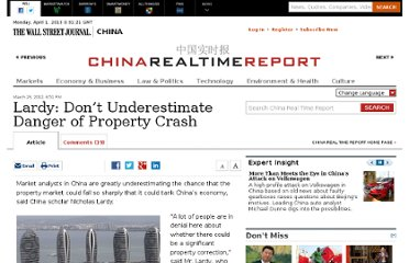 http://blogs.wsj.com/chinarealtime/2012/03/23/lardy-dont-underestimate-danger-of-property-crash/