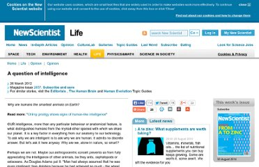 http://www.newscientist.com/article/mg21328573.300-a-question-of-intelligence.html