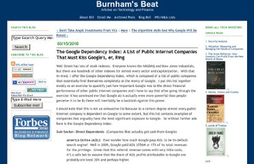 http://billburnham.blogs.com/burnhamsbeat/2010/03/the-google-dependcy-index-a-list-of-public-internet-companies-that-must-kiss-googles-er-ring.html