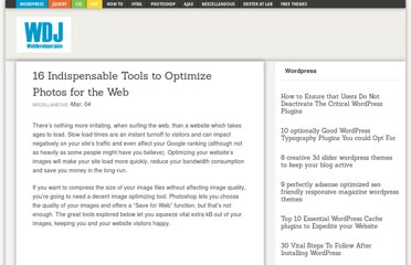 http://www.webdeveloperjuice.com/2010/03/04/16-indispensable-tools-to-optimize-photos-for-the-web/