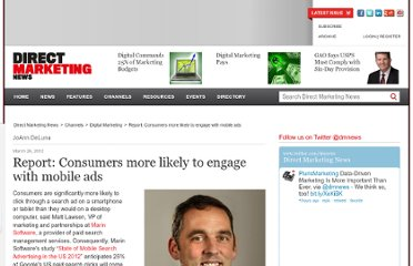 http://www.dmnews.com/report-consumers-more-likely-to-engage-with-mobile-ads/article/233629/