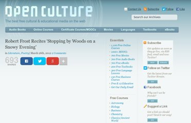 http://www.openculture.com/2012/03/robert_frost_recites_stopping_by_woods_on_a_snowy_evening.html