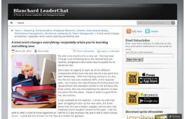 http://leaderchat.org/2012/03/26/a-kind-word-changes-everything-especially-when-youre-learning-something-new/