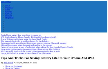 http://www.cultofmac.com/156319/tips-and-tricks-for-saving-battery-life-on-your-iphone-and-ipad/