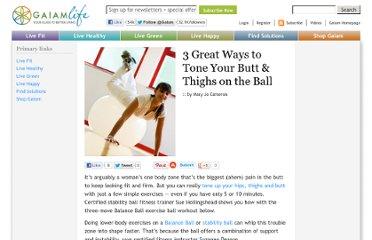 http://life.gaiam.com/article/3-great-ways-tone-your-butt-thighs-ball