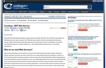 http://www.codeguru.com/csharp/csharp/cs_webservices/article.php/c19391/Creating-a-NET-Web-Service.htm