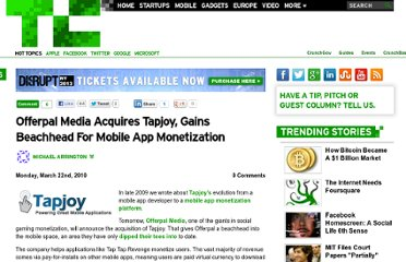 http://techcrunch.com/2010/03/22/offerpal-media-acquires-tapjoy-gains-beachhead-for-mobile-app-monetization/