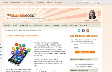 http://theelearningcoach.com/mobile/its-not-elearning-on-a-phone/