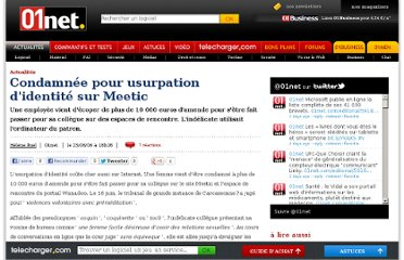 http://www.01net.com/editorial/320210/condamnee-pour-usurpation-didentite-sur-meetic/