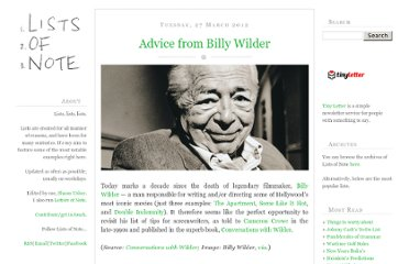 http://www.listsofnote.com/2012/03/advice-from-billy-wilder.html