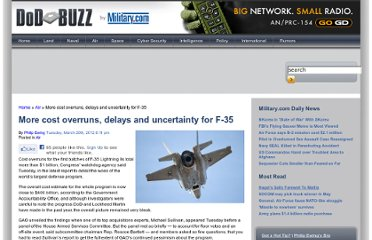 http://www.dodbuzz.com/2012/03/20/more-cost-overruns-delays-and-uncertainty-for-f-35/#ixzz1privCnX1