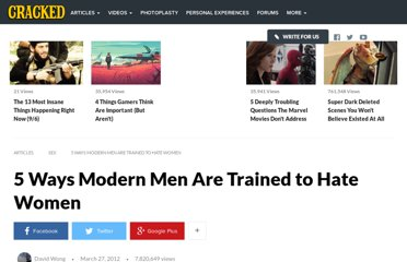 http://www.cracked.com/article_19785_5-ways-modern-men-are-trained-to-hate-women.html