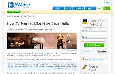 http://www.aweber.com/blog/email-marketing/how-to-market-like-nine-inch-nails.htm