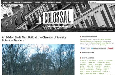 http://www.thisiscolossal.com/2012/03/an-80-ton-birds-nest-built-at-the-clemson-university-botanical-gardens/