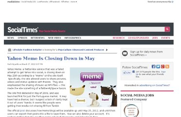 http://socialtimes.com/yahoo-meme-is-closing-down-in-may_b92590