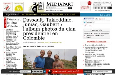 http://www.mediapart.fr/journal/france/021211/dassault-takieddine-juniac-gaubert-lalbum-photos-du-clan-presidentiel-en-colom