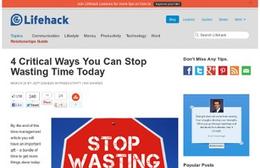 http://www.lifehack.org/articles/productivity/4-critical-ways-you-can-stop-wasting-time-today.html