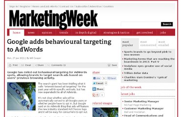 http://www.marketingweek.co.uk/google-adds-behavioural-targeting-to-adwords/3027854.article#.Tgivy4Qk4xs.twitter