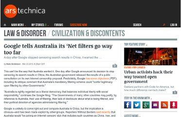 http://arstechnica.com/tech-policy/news/2010/03/google-tells-australia-its-net-filters-go-way-too-far.ars