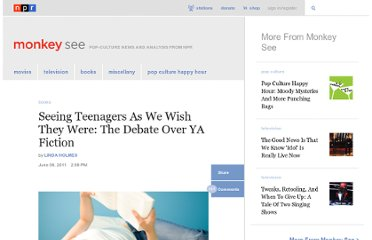http://www.npr.org/blogs/monkeysee/2011/06/06/137005354/seeing-teenagers-as-we-wish-they-were-the-debate-over-ya-fiction