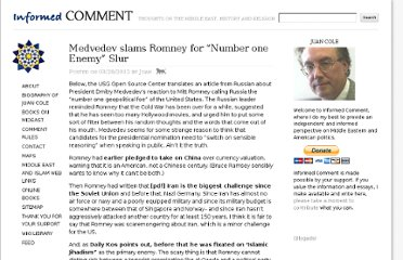 http://www.juancole.com/2012/03/medvedev-slams-romney-for-number-one-enemy-slur.html