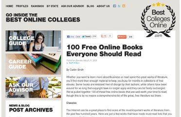 http://www.bestcollegesonline.com/blog/2009/03/31/100-free-online-books-everyone-should-read/