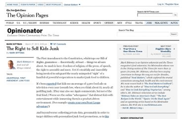 http://opinionator.blogs.nytimes.com/2012/03/27/the-right-to-sell-kids-junk/