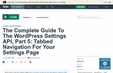 http://wp.tutsplus.com/tutorials/the-complete-guide-to-the-wordpress-settings-api-part-5-tabbed-navigation-for-your-settings-page/