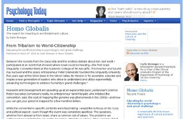 http://www.psychologytoday.com/blog/homo-globalis/201203/tribalism-world-citizenship
