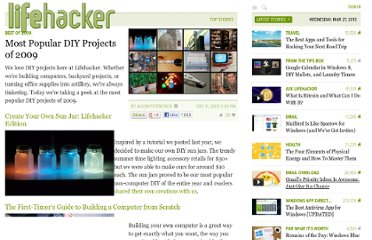 http://lifehacker.com/5424553/most-popular-diy-projects-of-2009