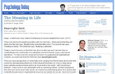 http://www.psychologytoday.com/blog/the-meaning-in-life/200906/meaningful-work