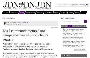 http://www.journaldunet.com/ebusiness/expert/51232/les-7-commandements-d-une-campagne-d-acquisition-clients-reussie.shtml