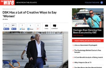 http://www.theatlanticwire.com/global/2012/03/dsk-has-lot-creative-ways-say-women/50450/