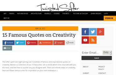 http://twistedsifter.com/2012/03/15-famous-quotes-on-creativity/