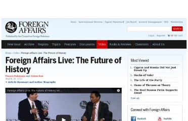 http://www.foreignaffairs.com/discussions/audio-video/foreign-affairs-live-the-future-of-history