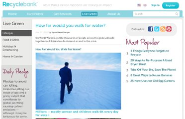 http://www.recyclebank.com/live-green/how-far-would-you-walk-for-water/#.T3NUe9nZdGQ