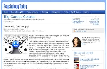 http://www.psychologytoday.com/blog/big-career-corner/201010/come-get-happy
