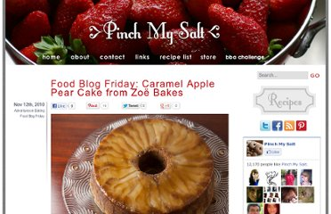http://pinchmysalt.com/food-blog-friday-caramel-apple-pear-cake-from-zoe-bakes/
