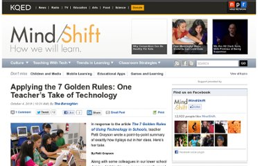 http://blogs.kqed.org/mindshift/2011/10/applying-the-7-golden-rules-one-teachers-take-of-technology/