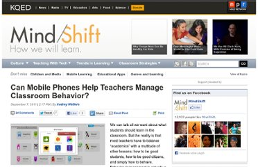 http://blogs.kqed.org/mindshift/2011/09/can-mobile-phones-help-teachers-manage-classroom-behavior/
