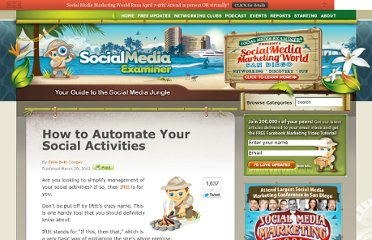 http://www.socialmediaexaminer.com/how-to-automate-your-social-activities/