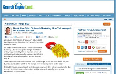 http://searchengineland.com/the-golden-triad-of-search-marketing-how-to-leverage-it-for-massive-success-114514