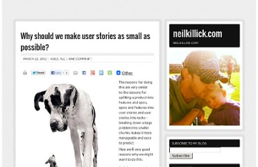 http://neilkillick.com/2012/03/22/why-should-we-make-user-stories-as-small-as-possible/