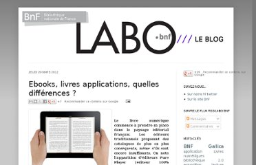 http://labobnf.blogspot.com/2012/03/ebooks-livres-applications-quelles.html
