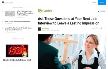 http://lifehacker.com/5897390/ask-these-questions-at-your-next-job-interview-to-leave-a-lasting-impression
