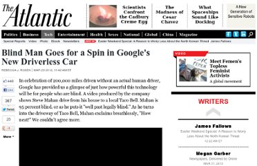 http://www.theatlantic.com/technology/archive/2012/03/blind-man-goes-for-a-spin-in-googles-new-driverless-car/255227/