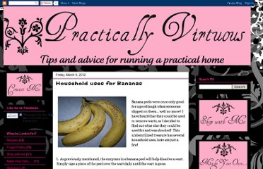 http://practicallyvirtuous.blogspot.com/2012/03/household-uses-for-bananas.html